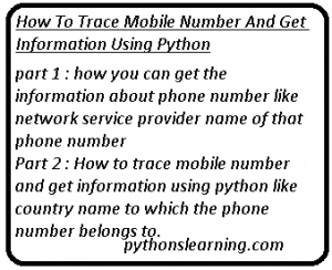 Read more about the article How to trace mobile number and get information using python